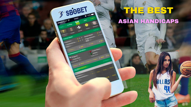 SBOBET: The Top 2 Asian Handicaps Betting